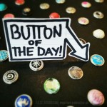 BUTTON OF THE DAY! – INDIA PUSH BUTTON