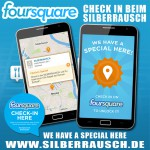 FOURSQUARE | Check in for a special ! | SILBERRAUSCH